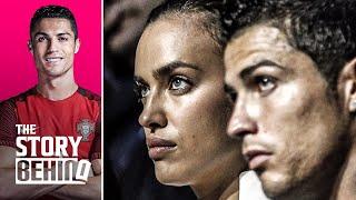 The truth behind Cristiano Ronaldo and Irina Shayk's break-up   The Story Behind