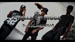 D-Vilarinho KL - Holla Mo Nigga