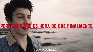 Because I Had You - Shawn Mendes (En español) +EditVideo