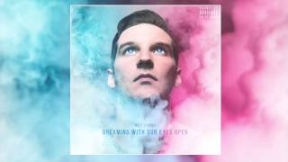Witt Lowry - Dreaming With Our Eyes Open