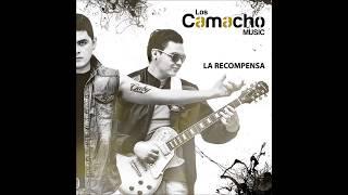 5. La Recompensa - Los Camacho Music