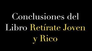 Retírate Joven y Rico - Paquete Completo (Análisis+Libro+AudioLibro)