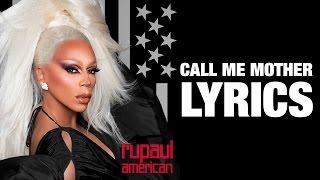 Call Me Mother - RuPaul (Lyrics)