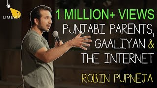 Punjabi Parents, Gaaliyan and the Internet - Standup Comedy by Robin Pupneja - LIMEWIT Live