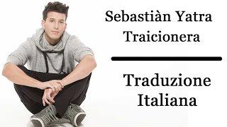 ●[Traduzione Italiana]● Sebastiàn Yatra - Traicionera