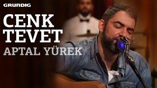 Cenk Tevet - Aptal Yürek / #akustikhane #sesiniaç