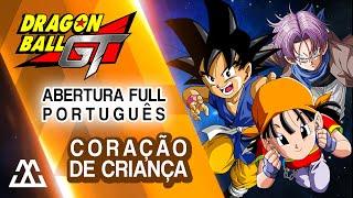Dragon Ball GT - Abertura em Português - Sorriso Resplandecente / Coração de Criança (Completa)