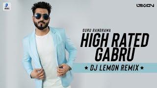 High Rated Gabru (Remix) | DJ Lemon | Guru Randhawa | Dance Redefined 2.0