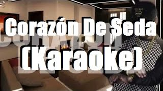 Corazón De Seda - Ozuna | KARAOKE