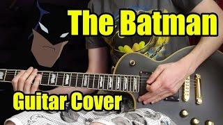 """The Batman"" Opening (Guitar Cover)"