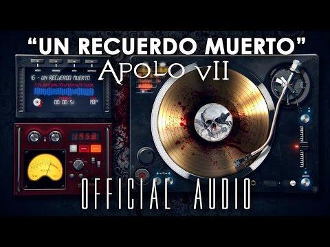 Recuerdo Muerto de Apolo7 Letra y Video