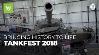 Tankfest 2018: Bringing History to Life