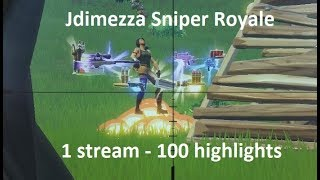 FORTNITE SNIPER ROYALE! ONE DAY WORTH OF HIGHLIGHTS
