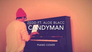 Zedd ft. Aloe Blacc - Candyman (Piano Cover + Sheets)