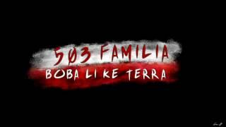 503Familia - Mundo Loko 2k17