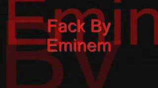 Eminem-Fack With lyrics