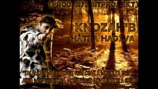Knozah` B. - Hátra hagyva (Prod by. Bitprojekt)