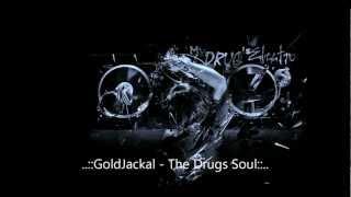 GoldJackal - The D'rugs Soul