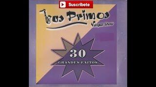 Los Primos Vargas Show - Quiero recordar esta noche