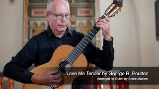 Love Me Tender (Elvis Presley) - Danish Guitar Performance - Soren Madsen