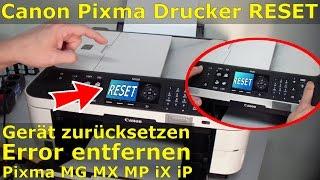 Canon Pixma Drucker Reset - Zurücksetzen + Reparieren FIX