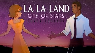 City of Stars - La La Land - Cover en Español - Enmanuel & Amaia