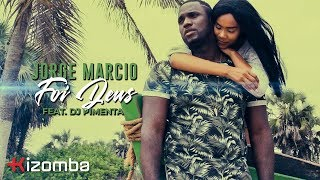Jorge Marcio - Foi Deus (feat. DJ Pimenta) | Official Video