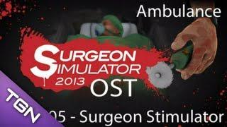 Surgeon Simulator OST - 05 - Surgeon Stimulator (Ambulance)