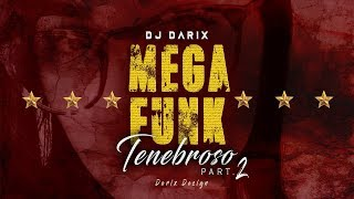 MEGA FUNK TENEBROSO 2 - EM BREVE