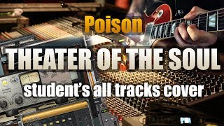 POISON «THEATER OF THE SOUL» (GUITAR SOLO). Student's all tracks cover