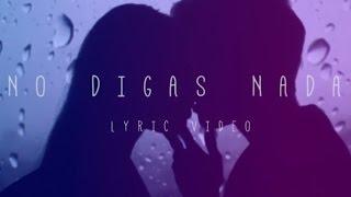 Mario Bautista - No Digas Nada (Video Lyrics Oficial)