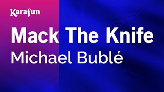 Karaoke Mack The Knife - Michael Bublé *