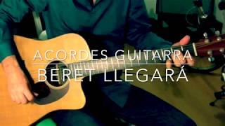 BERET - LLEGARÁ guitarra acordes