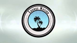 Welcome To Lounge Nation