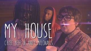 My House (Chief Keef & Andy Milonakis) Prod by DPGGP