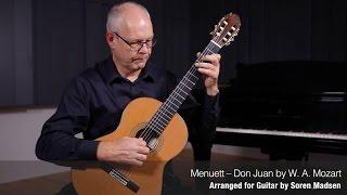 Menuett - Don Juan (W. A. Mozart) - Danish Guitar Performance - Soren Madsen
