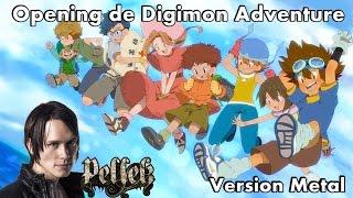 "Opening de Digimon Adventure (Version Metal) - Butter-Fly ""Pellek"""