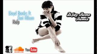 Lloyd Banks ft. Keri Hilson - Help (DJay Rome Remix)