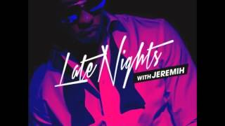Jeremih ~ Fuck U All The Time