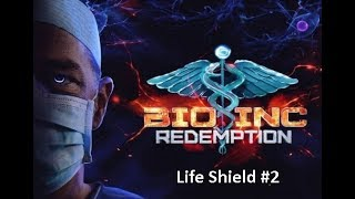 [Bio Inc Redemption] Life - Life Shield #2