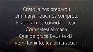 "Hino 301 - Harpa Cristã - ""Vem Cear"""