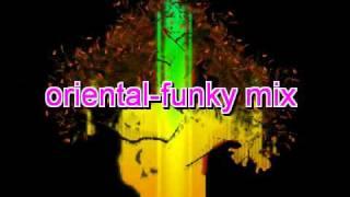 ORIENTAL-FUNKY MIX