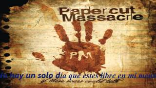 Papercut Massacre - Part Of You (sub esp)