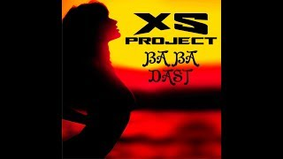 XS Project - Baba dast