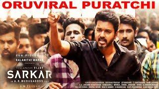 ORU VIRAL PURATCHI | SARKAR Second Single Track | Oru Viral Puratchi - Sarkar - Lyric Video | teaser