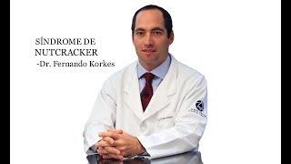 Síndrome de Nutcracker (Quebra-Nozes)