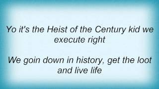 La The Darkman - Heist Of The Century Lyrics