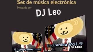 DJ Leo - Electrónico Vol. 9 (Leobama Set)