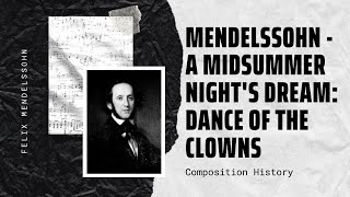 Mendelssohn - A Midsummer Night's Dream: Dance of the Clowns