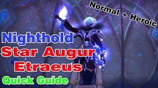 Star Augur Etraeus│Nighthold│QUICK GUIDE (Normal & Heroic)